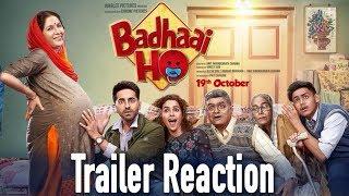 Badhaai Ho Trailer Reaction | Ayushmann Khurrana | Sanya Malhotra | Amit Sharma
