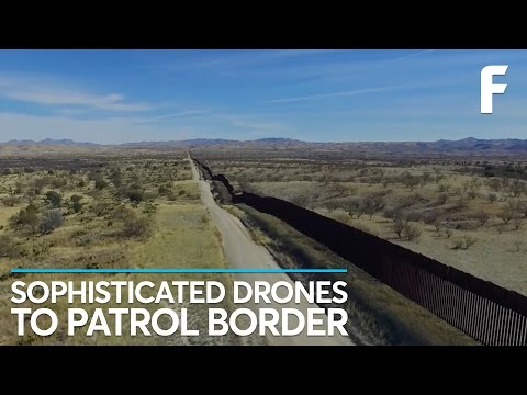 Drones Could One Day Patrol US Borders