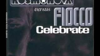 Kosmonova vs. Fiocco - Celebrate (Extended Version)
