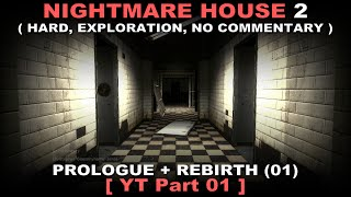 Nightmare House 2 walkthrough 01 ( Hard, Exploration, No commentary ✔ )