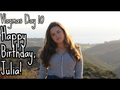 vlogmas-day-10:-happy-birthday-julia!!!!-|-jordan-byers-vlogs