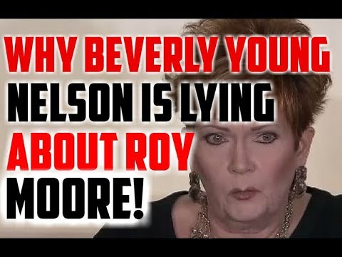 Why Beverly Young Nelson Is Lying About Roy Moore!