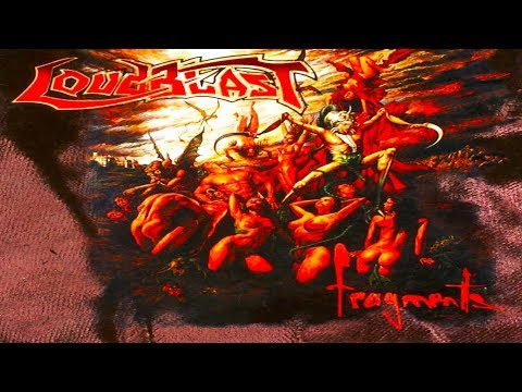 Loudblast - Fragments [Full Album] 1998