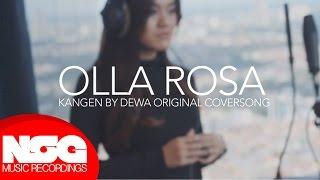 Download Mp3 Dewa 19 - Kangen  Olla Rosa Cover