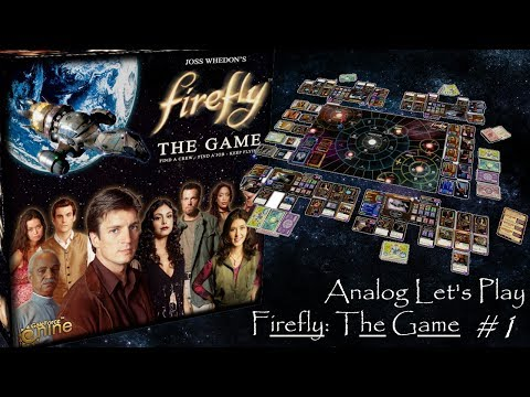 Analog Let's Play - Firefly: The Game E01