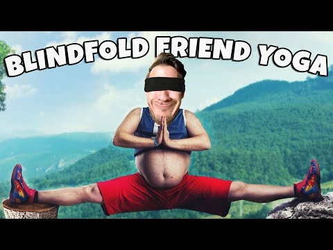 Blindfold Friend Yoga