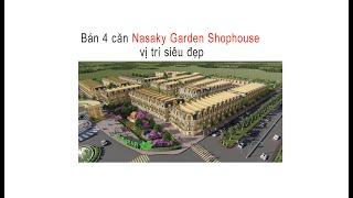 Bán 4 căn   Nasaky Garden Shophouse   Five Star Eco City   vị trí siêu đẹp