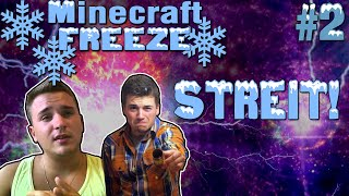 STREIT MIT KEDOS! :D | Minecraft FREEZE #2