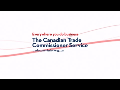 Get the Canadian Trade Commissioner Service working for you