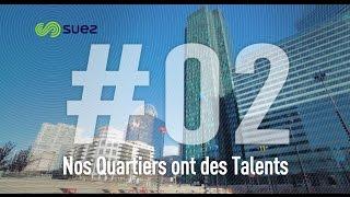 C Responsable - Episode Nos quartiers ont des talents - SUEZ France