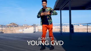 Admit It   Young GVD