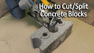 How to Cut and Split Concrete Blocks