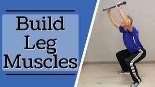 The Squat: Ideal Exercise to Build Leg Muscles