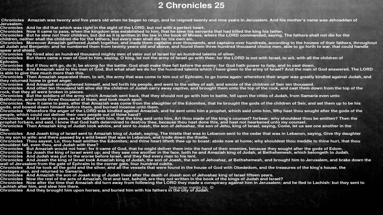 Bible reading, 2 Chronicles 25, Amaziah was twenty and five years old when  he began to reign, an