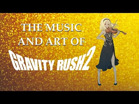 The Music and Art of Gravity Rush 2 (Orchestral Soundtrack Mix with Official and Fan Art)