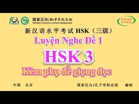 HVTG   Luyện Nghe HSK 3   Kèm Phụ Đề Giọng Đọc   Đề Thi HSK Có Đáp Án   HSK Chinese Level 3
