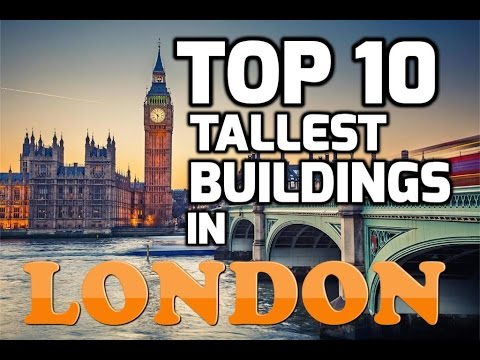 Top 10 Tallest Buildings in LONDON