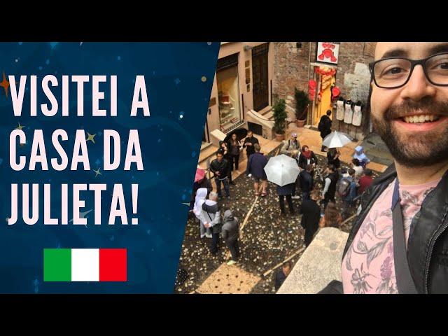 CASA DA JULIETA | Verona | Itália #VLOG 🇮🇹