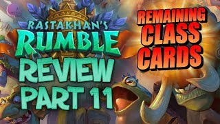ALL REMAINING CLASS CARDS! Rastakhan's Rumble Review - Part 11 | Hearthstone thumbnail