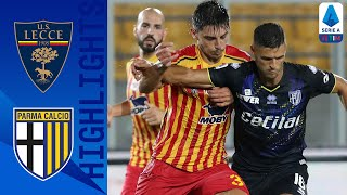 Lecce 3 4 Parma | Lecce Get Relegated After 7 Goal Thriller! | Serie A Tim