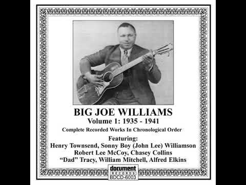 Peach Orchard Mama - Big Joe Williams