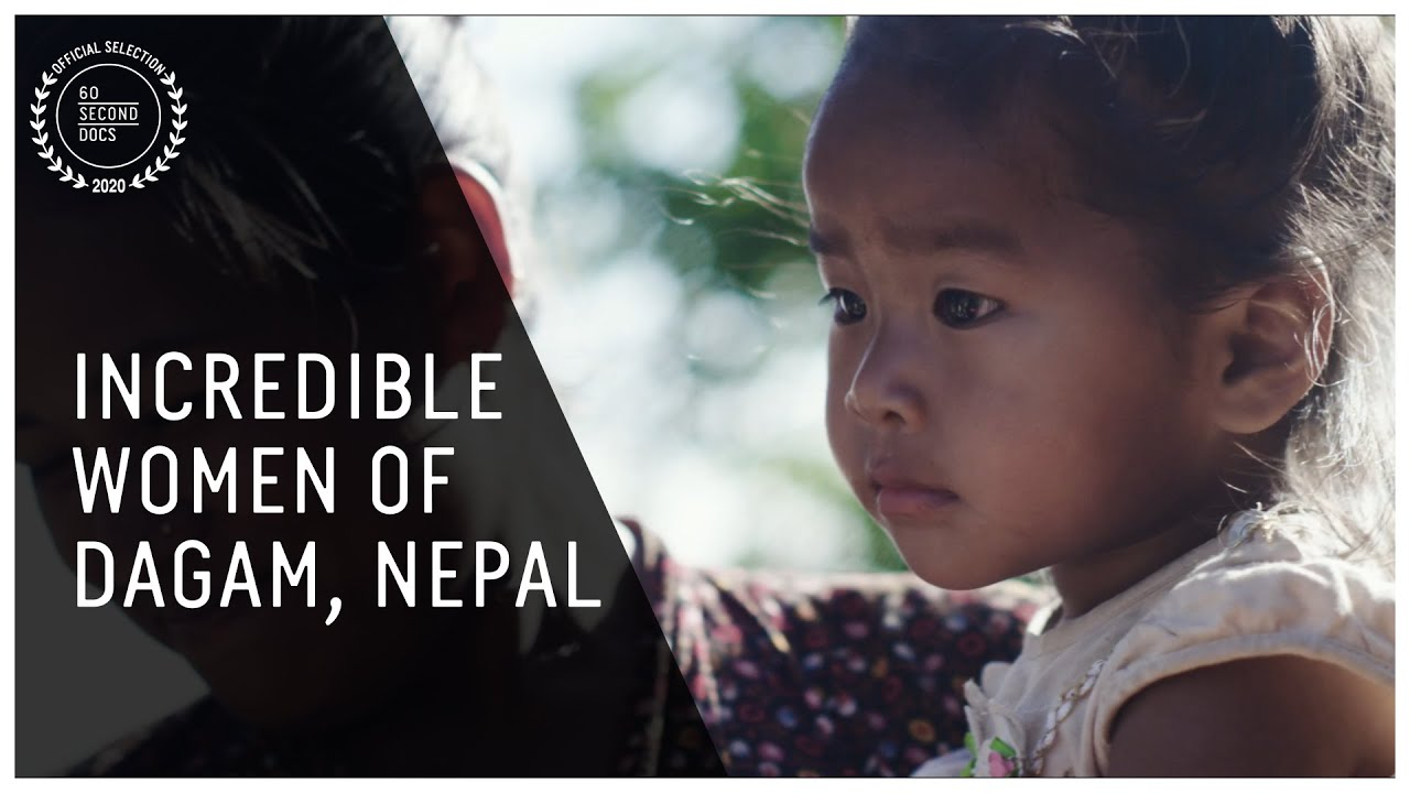 On Our Own: The Incredible Women of Dagam, Nepal