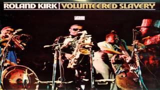"from ""Volunteered Slavery"" (1969), Atlantic. Roland Kirk - tenor sa..."