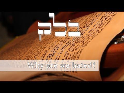Parashat Balak - Why do the nations hate us Jews? - Rabbi Alon Anava
