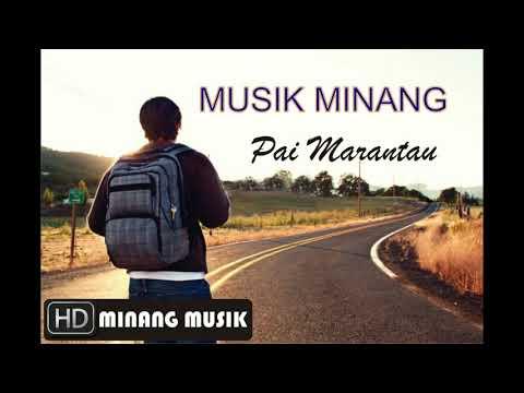 MUSIK MINANG Pai Marantau