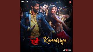 "Kamariya (From ""Stree"")"