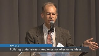 Baixar Building a Mainstream Audience for Alternative Ideas | Ron Unz