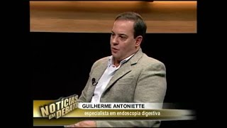 Programa Notícias em Debate - Entrevista Dr. Guilherme Antoniette - Balão Intragástrico 2