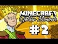 """Minecraft: King Of The Golden Monocle - """"I'M THE KING!!"""""""