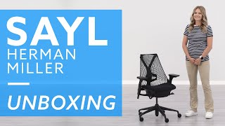 Unboxing: Herman Miller Sayl Chair