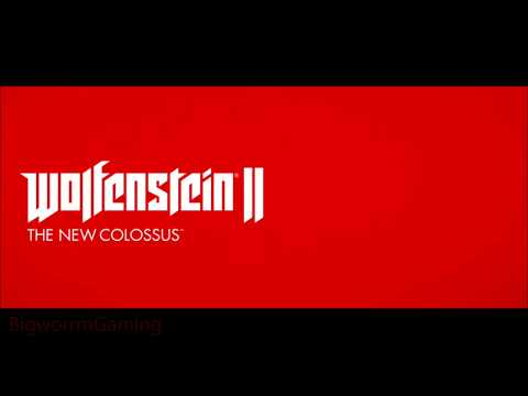 (Colossus/Überviolence/U-Boat) Wolfenstein II: The New Colossus Soundtrack