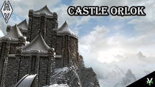 CASTLE ORLOK: Castle Player Home!- Xbox Modded Skyrim Mod Showcase