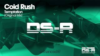 Cold Rush - Temptation (Original Mix) [OUT NOW]