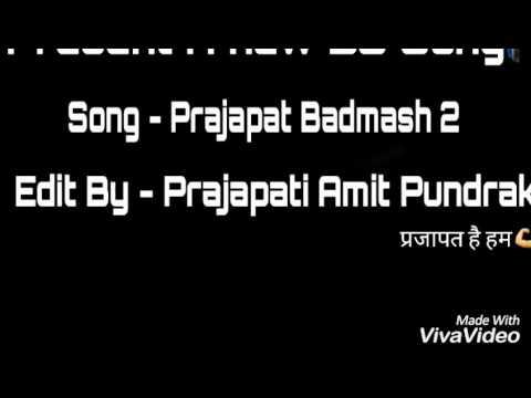 Prajapat Badmash 2 feat#prajapati amit pundrak