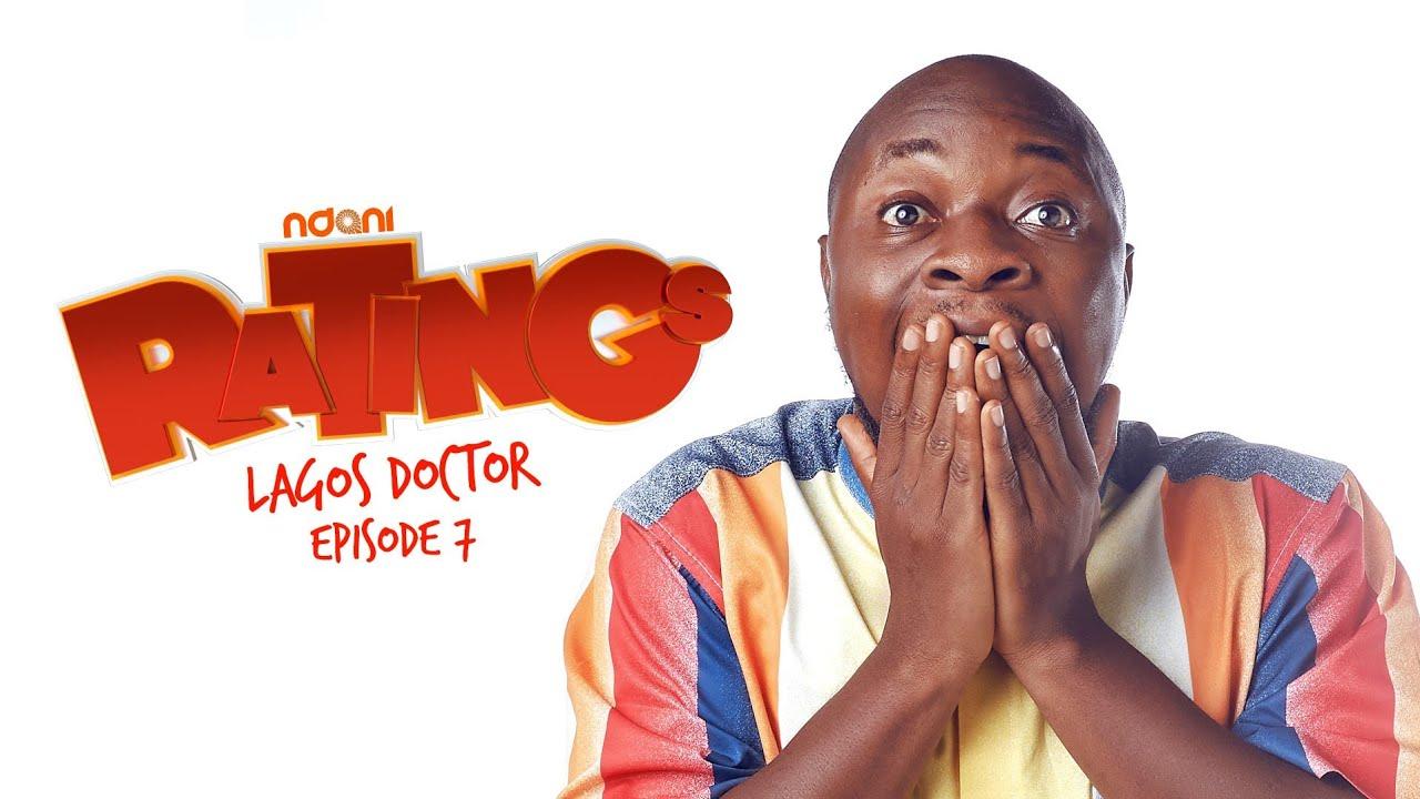 Ratings Ep 7: Lagos Doctor