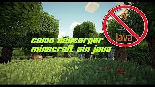 Tutorial de como descargar Minecraft sin necesidad de java (TODAS LAS VERSIONES ACTUALIZABLE)