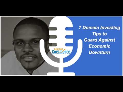 7 Domain Investing Tips to Guard Against Economic Downturn