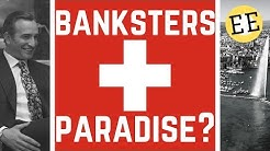 Switzerland - The Land of the Rich and Home of the Bank?