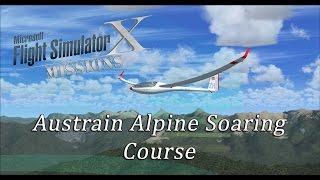 FSX/Flight Simulator X Missions: Austrian Championship Soaring Course (01:19.26.0)