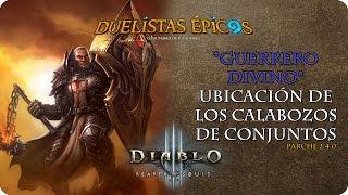 Diablo III R.O.S. | Parche 2.4.0 | Guerrero Divino | Calabozos de conjuntos