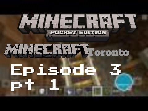 Minecraft PE:Minecraft Toronto:Growing Toronto pt1