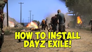 Easiest Way To Install DayZ Exile - ARMA 3 Tutorial