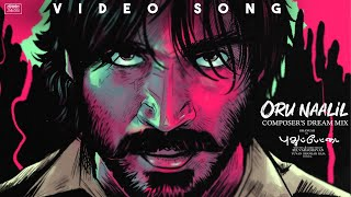 Oru Naalil Remix Video Song - Pudhupettai | Dhanush | Yuvan | Na Muthukumar | Selvaraghavan