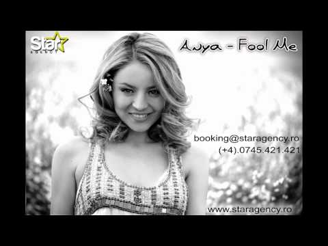 Anya - Fool Me (Radio Edit) NEW HIT