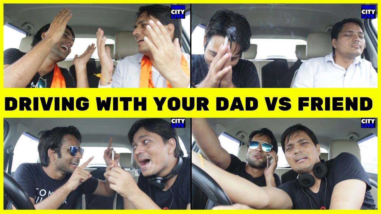 Driving With Dad vs Driving With Friends | Driving With Desi Dad | Video City Live  😂😂
