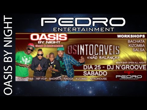 AFROLATIN PARTY - OASIS BY NIGHT - DJ N'GROOVE